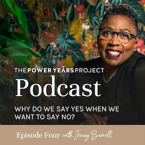 4: Why Do We Say Yes When We Want To Say No?